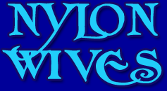 nylon wives
